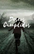 DESEOS CUMPLIDOS | EN PROCESO| *** Próximamente*** by CaryHope