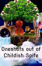 Oneshots out of childish spite by JayIndigoStellarr