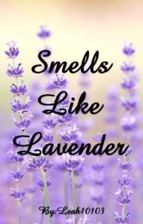Smells Like Lavender by Leah10103