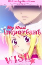 My Most Important Wish... (NaLu Fanfic) [Ongoing Again!] by HaruSnow