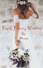 Family Flower's wedding by Miamoyy