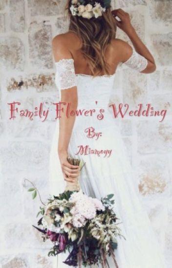 Family Flower's wedding