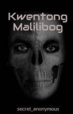 Kwentong Malilibog by secret_anonymous