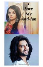 "Rikara ""I LOVE MY ANTI-FAN"" (COMPLETE) by chibixcheeks"