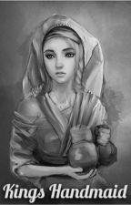 Kings Handmaid  by Emily_Diane8