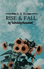 .Rise And Fall. by takenbyshawnbut_