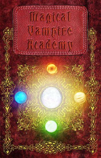 Magical Vampire Academy ✔