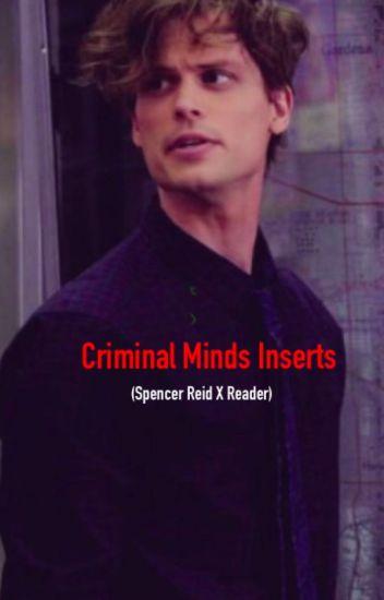 Spencer Reid X Reader- Criminal Minds Inserts - hEy - Wattpad