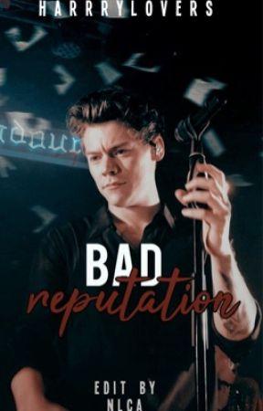 Bad Reputation |harrystyles| by harrryloves