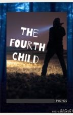 The Fourth Child by ImTotallyNotAce