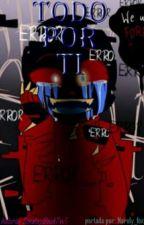 Todo por ti (Error yandere Crayon  x Ink Coimet) by SonatayBlack7w7