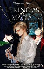 Herencias De Magia by Doragon-Hime