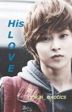 His LOVE (You and EXO Xiumin short story) by rinkai_exotics