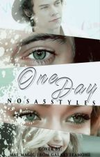 One Day |H.S| by Nosa5styles