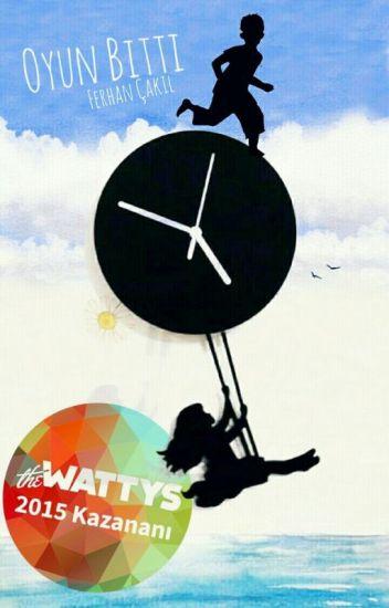 OYUN BİTTİ #Wattys2015