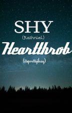 SHY HEARTTHROB (KATHNIEL) by Akcire003