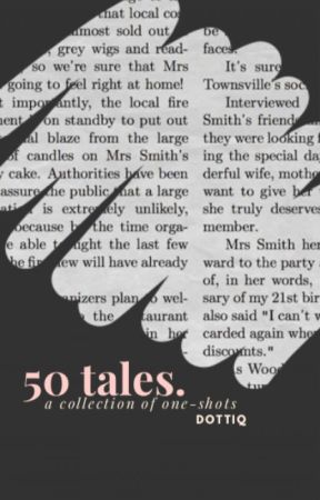 Fifty Tales. by dottiq
