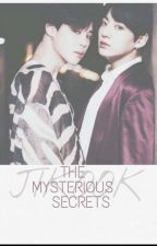 the mysterious secrets  by jikooklove234