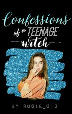 Confessions Of A Teenage Witch by Rosie_013