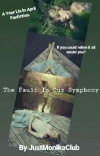 The Fault In Our Symphony  by JustMonikaClub