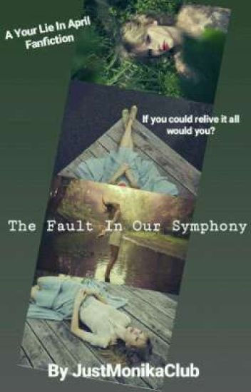 The Fault In Our Symphony