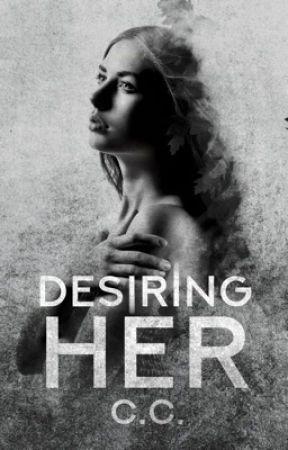 Desiring Her by CeCeLib
