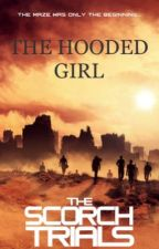 The Hooded Girl - TMR fanfic by rebourntrees