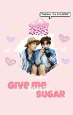give me some sugar | vkook by vkookhii