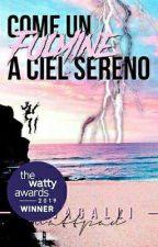 Come Un Fulmine A Ciel Sereno by kejagalli