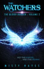 The Watchers - The Blood Dagger: Volume 2 by MGHayesWriter