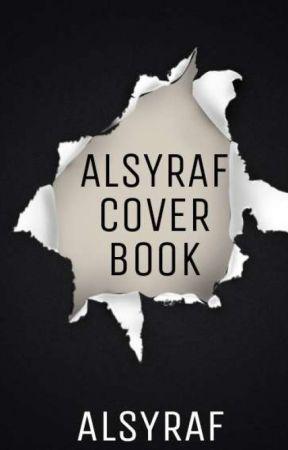 ALSYRAF COVER BOOK 📖 [REQUEST] by ALSYRAF
