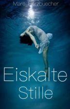 Eiskalte Stille - Kurzgeschichte  by Mare_Herzbuecher
