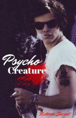 Psycho creature [H.S.] by Victoria__Secret