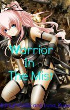 Warrior In The Mist by WarriorsintheMist