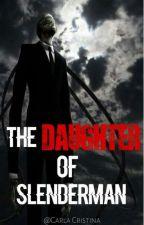 The Daughter Of Slenderman by sweet_bestgirl