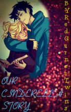 Our Cinderella Story (PERCABETH) by RedGarnetTwins