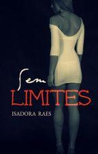 Sem Limites by isadoraraes2015