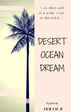 🌴💎💕 Desert Ocean Dream 💕💎🌴 by kam-goalkiller
