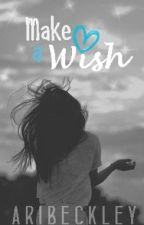 Make A Wish by aribeckley