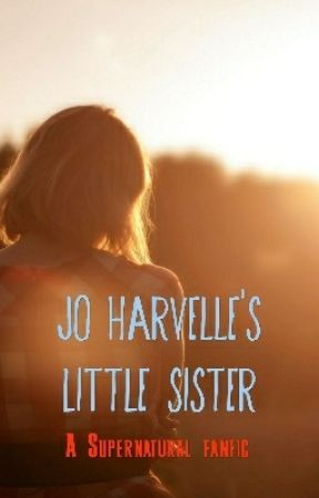 Jo's Little Sister (Supernatural Fanfic) -