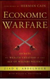 Economic Warfare Secrets of Wealth Creation - Reviews by Ziadkabdelnour
