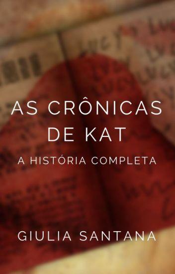 As Crônicas de Kat - A História Completa