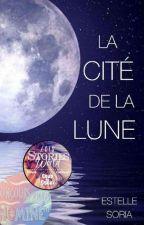 La Cité de la Lune by estelle_soria83