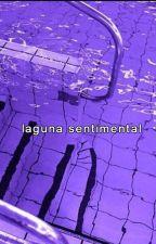laguna sentimental by cigarettrsred