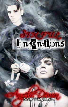 ⛧ Sinful Intentions || Addy (Andy Biersack x Adam Lambert) ⛧ by -AngelicDemon