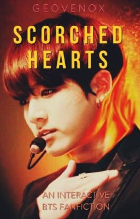 :[ BTS ]:  -=SCORCHED HEARTS=- [ Interactive ] by I-NEED-A-PHARMACIST