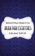 Ayuda para escritores   Escritura Creativa by EditorialALIWATT