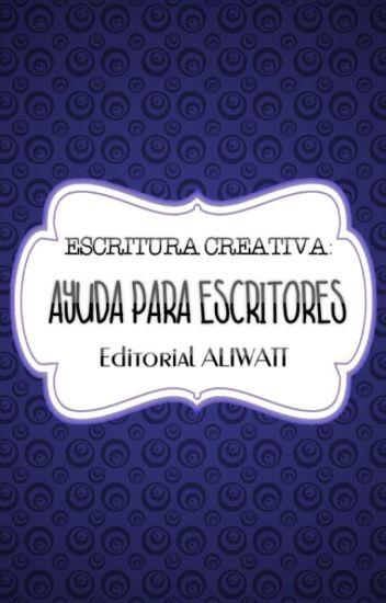 Ayuda para escritores   Escritura Creativa