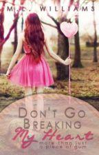 Don't Go Breaking My Heart by DivulsiveFlame
