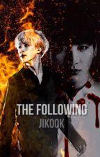 The Following ~ Jikook by hansbru